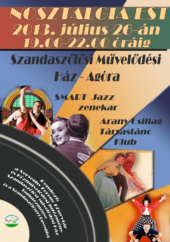 Nosztalgia Est 2013.07.26